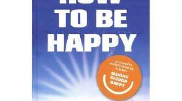 How to be happy - Liz Hoggard